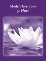 Meditaties voor je Hart