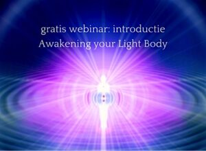 awakening-your-light-body-online-training-gratis-webinari-2